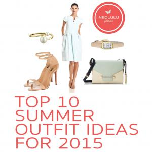 Top 10 Summer Outfit Ideas for 2015